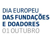 Sessão Comemorativa do Dia Europeu das Fundações e Doadores e Mostra de Fundações