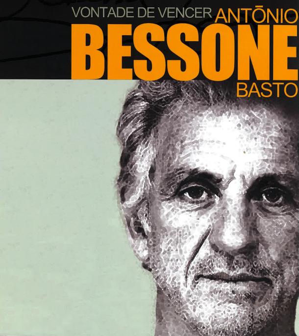 Vontade de Vencer – António Bessone Basto