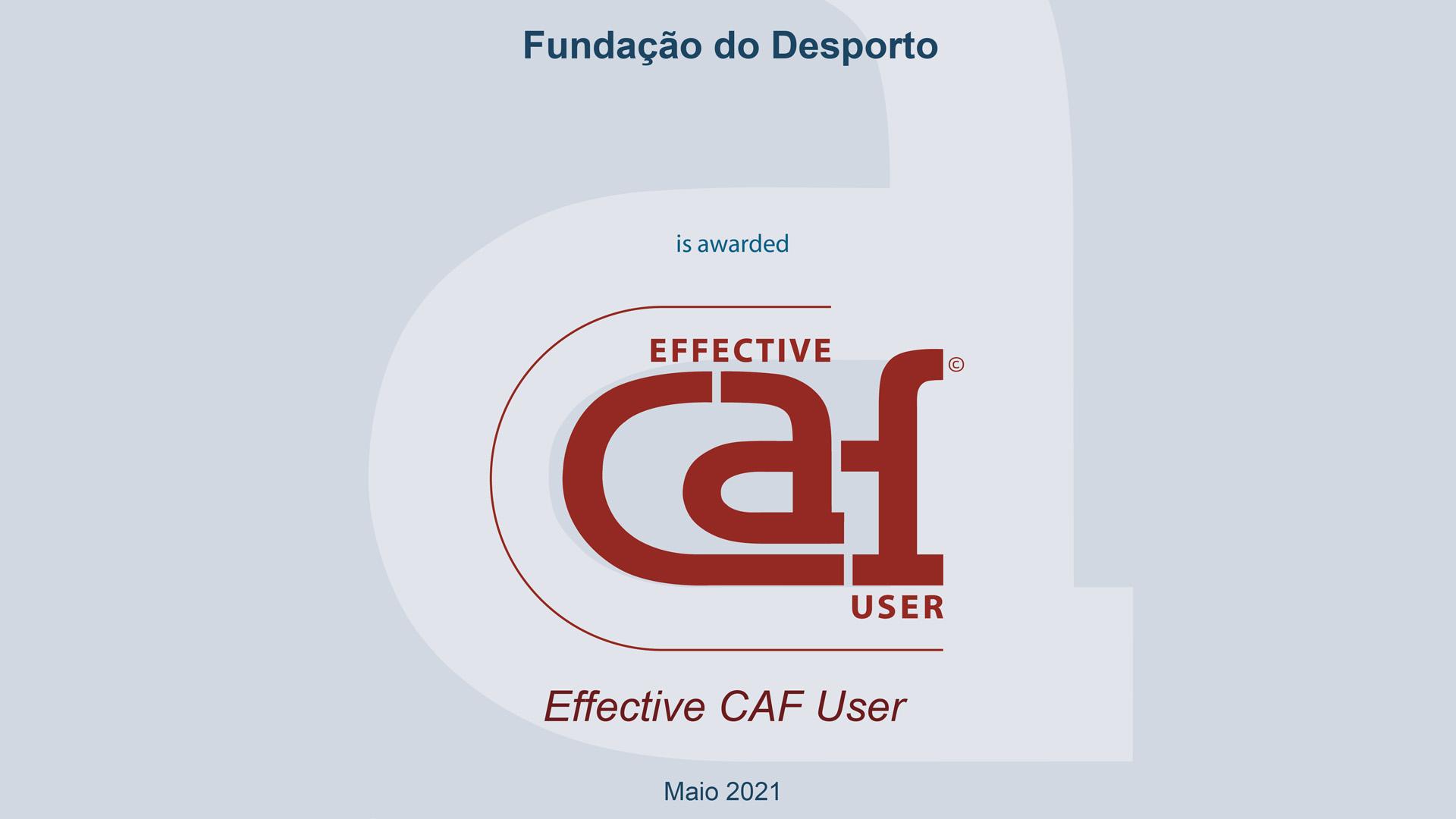 """Relatório de Auditoria Externa CAF – """"Effective CAF User"""""""