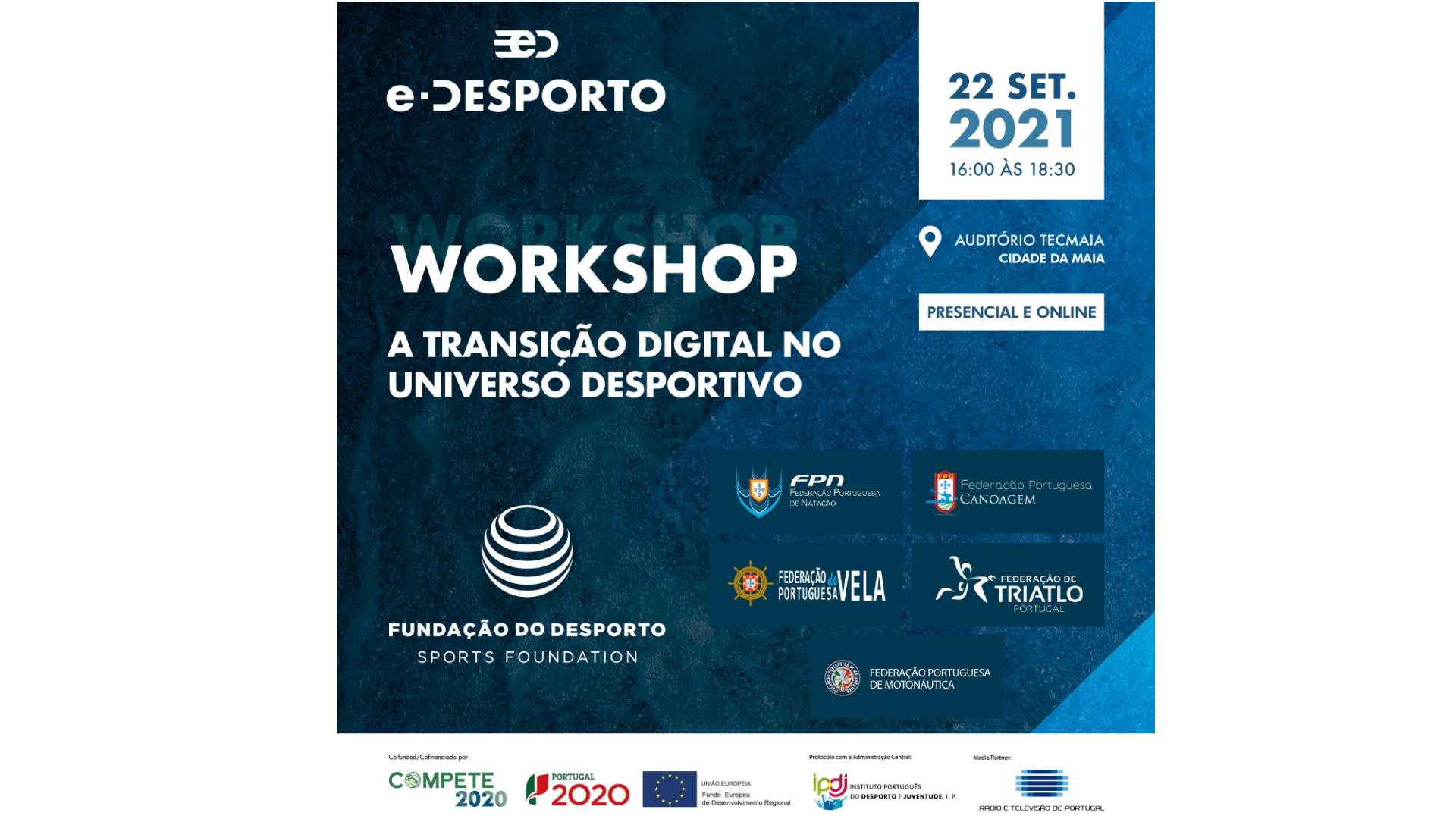 """Reserve já o seu lugar no Workshop """"A Transição Digital no Universo Desportivo""""!"""