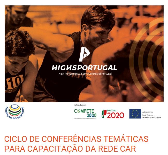 Fundação do Desporto promove Ciclo de Conferências Temáticas com vista à capacitação do corpo técnico da Rede CAR