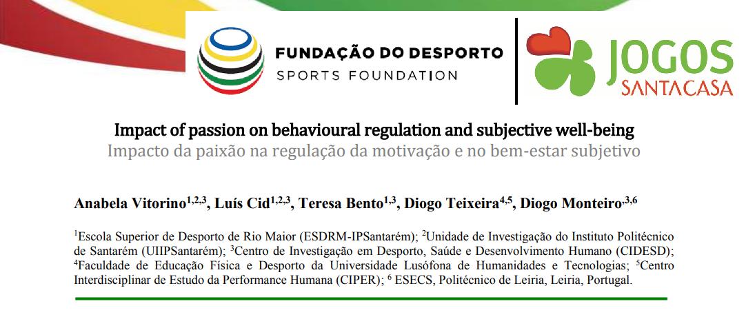 """""""Impacto da paixão na regulação da motivação e no bem-estar subjetivo"""""""