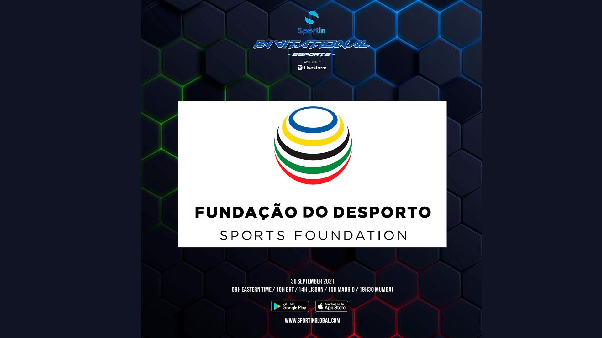 Fundação é parceira do SportIn Invitational – eSports powered by Livestorm